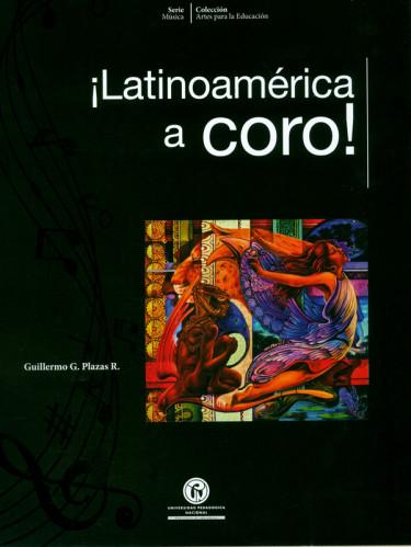 ¡Latinoamérica a coro!
