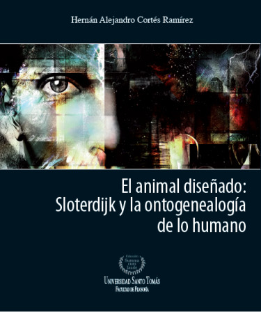 El animal diseñado: Sloterdijk y la ontogenealogía de lo humano
