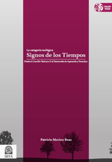La categoría teológica. Signos de los tiempos: desde el Concilio Vaticano II al Pentecostés de Aparecida y Francisco