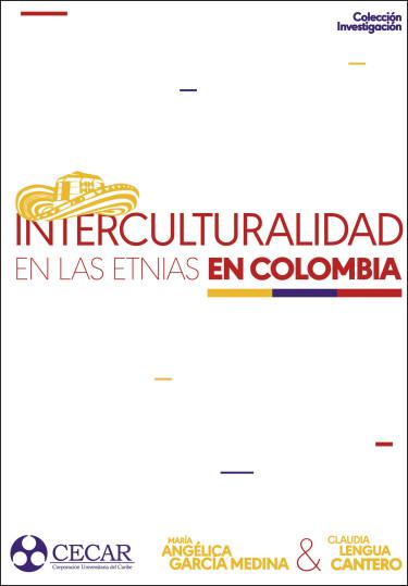 Interculturalidad de las etnias  en Colombia