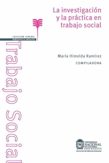 La investigación y la practica en trabajo social