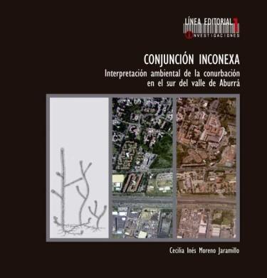 Conjunción inconexa. Interpretación ambiental de la conurbación en el sur del Valle de Aburrá