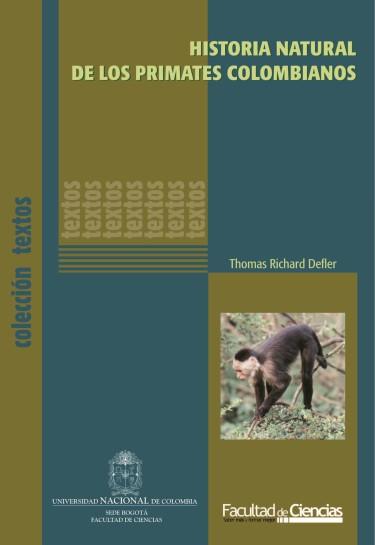 Historia natural de los primates colombianos