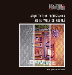 Arquitectura prehispánica en el Valle de Aburrá