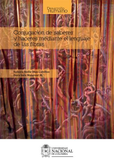 Conjugación de saberes y haceres mediante el lenguaje de las fibras