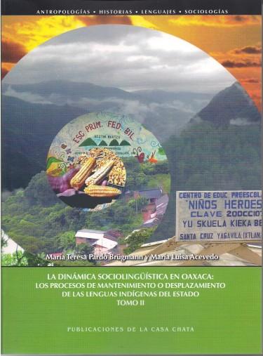 La dinámica sociolinguística en Oaxaca, vol. 2