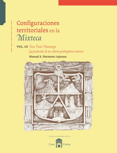Configuraciones territoriales en la Mixteca.