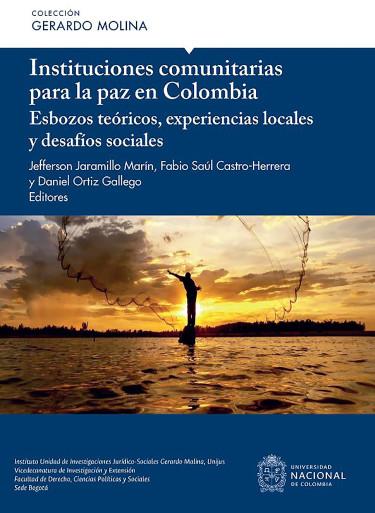 Instituciones comunitarias para la paz en Colombia