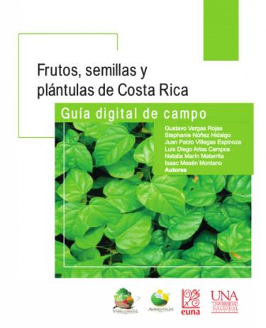 Frutos, semillas y plántulas de Costa Rica.