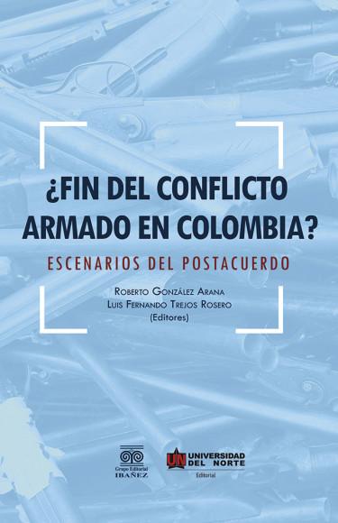 ¿Fin del conflicto armado en Colombia?