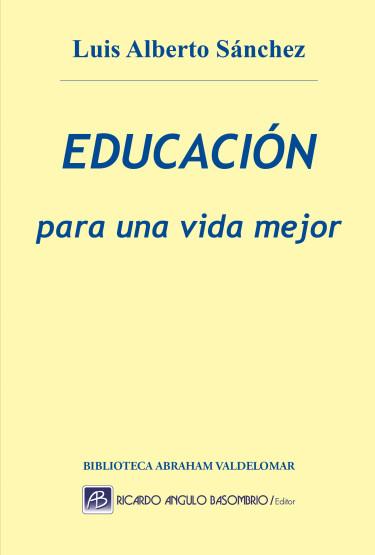 Educación para una vida mejor