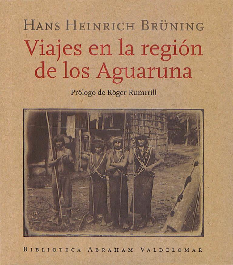 Viajes en la región de los Aguaruna