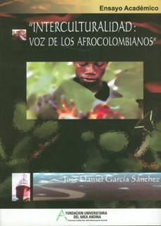 Interculturalidad: voz de los afrocolombianos