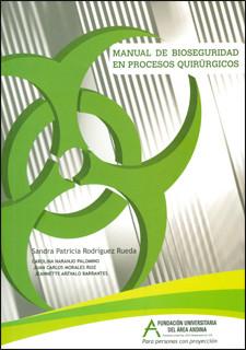 Manual de bioseguridad en procesos quirúrgicos