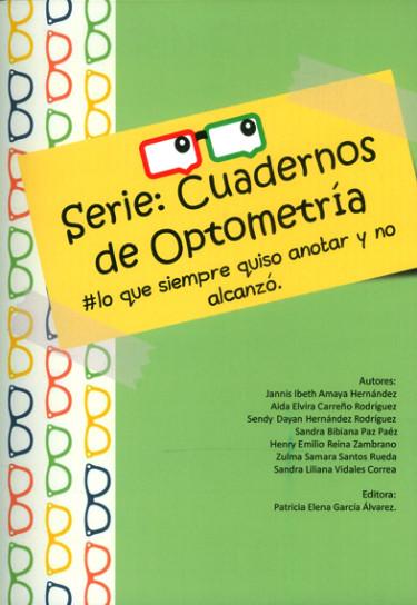 Serie: Cuadernos de optometrìa. #lo que siempre quiso anotar y no alcanzó