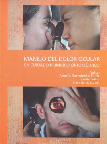 Manejo del dolor ocular en cuidado primario optométrico