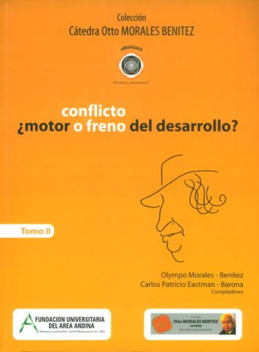 Conflicto ¿motor o freno del desarrollo?  Tomo II
