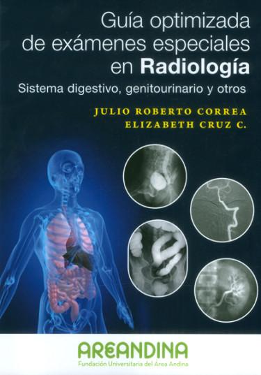 Guía optimizada de exámenes especiales en radiología