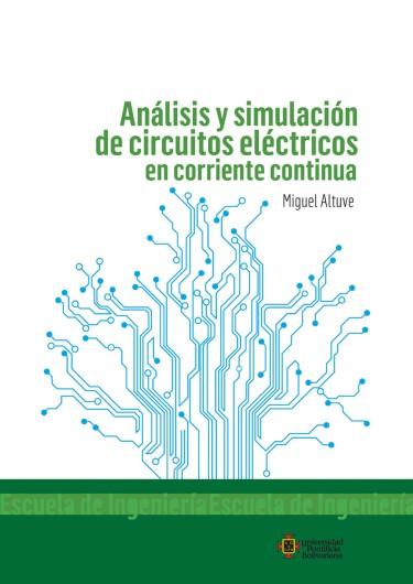 Análisis y simulación de circuitos eléctricos en corriente continua