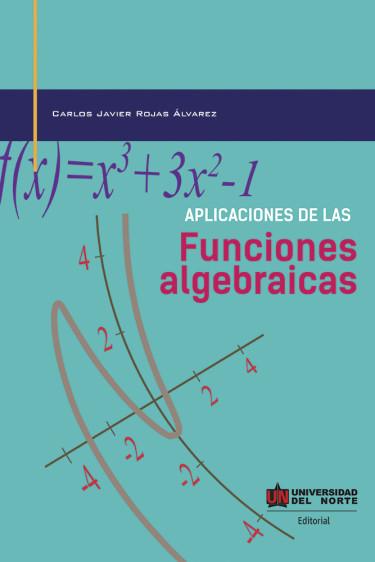 Aplicaciones de las funciones algebraicas