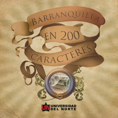 Barranquilla en 200 caracteres