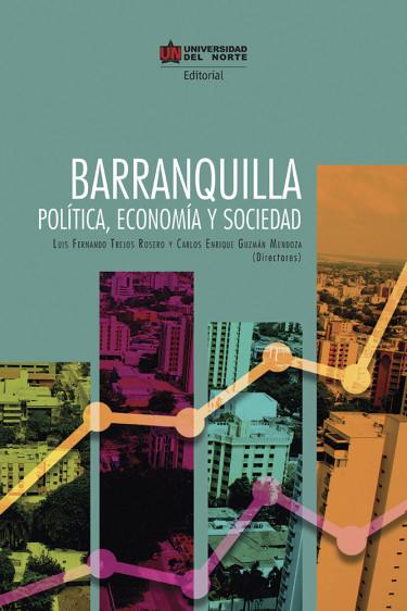 Barranquilla Política, Economía y Sociedad