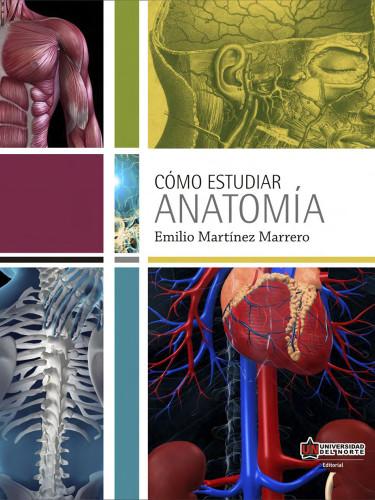 Cómo estudiar anatomía