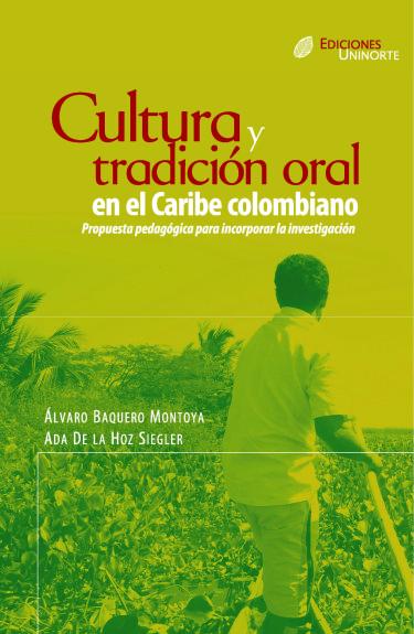 Cultura y tradición oral en el Caribe colombiano