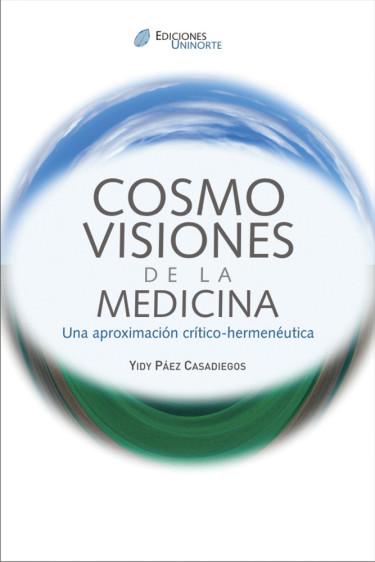Cosmovisiones de la medicina