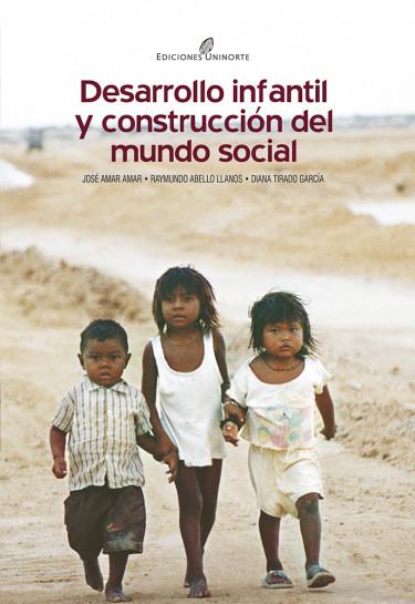 Desarrollo infantil y construcción del mundo social