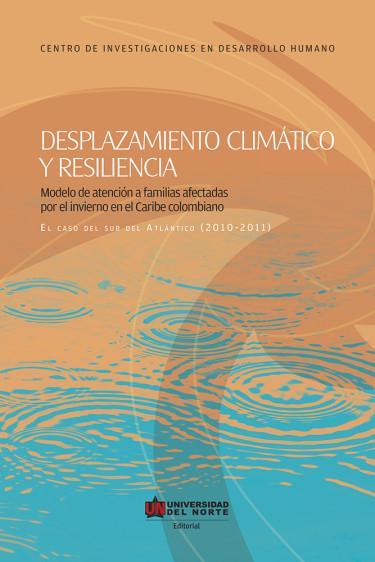 Desplazamiento climático y resiliencia