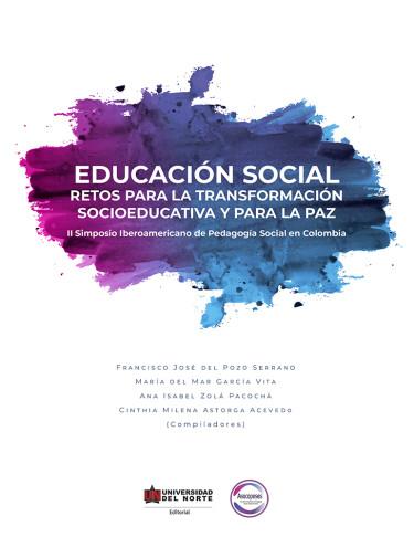 Educación social. Retos para la transformación socioeducativa y para la paz