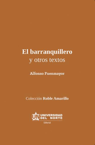 El Barranquillero y otros textos