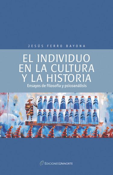 El individuo en la cultura y la historia