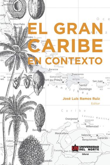 El Gran Caribe en contexto