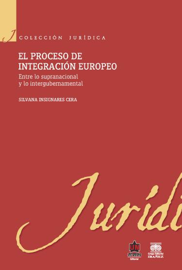 El proceso de integración europeo