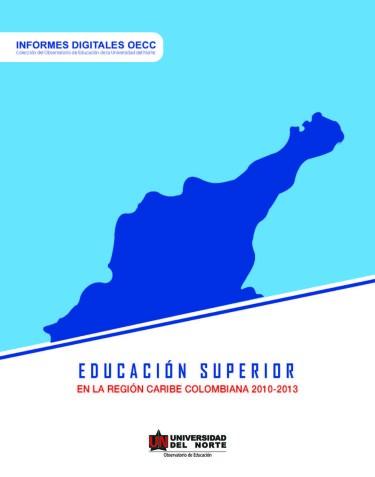Educación superior en la región Caribe colombiana 2010-2013