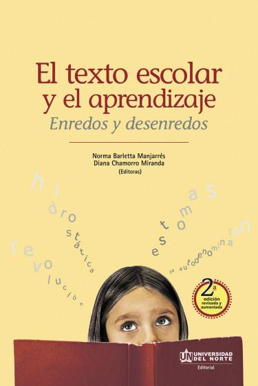 El texto escolar y el aprendizaje. 2da edición revisada y aumentada