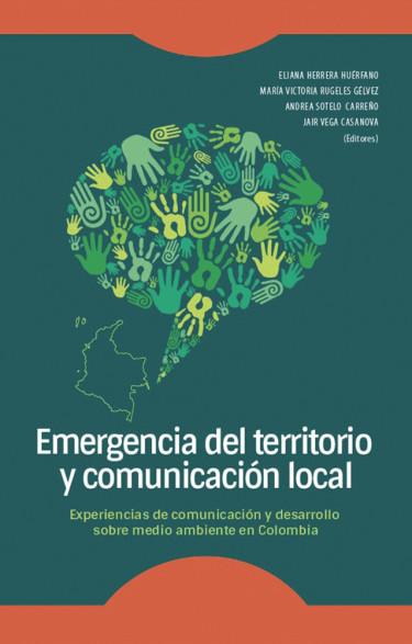 Emergencia del territorio y comunicación local