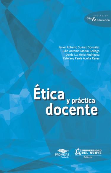 Ética y práctica docente