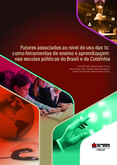 Fatores associados ao nível de uso das TIC como ferramentas de ensino e aprendizagem nas escolas públicas do Brasil e da Colômbia