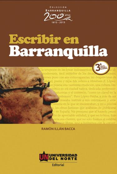 Escribir en Barranquilla. 3ra edición revisada y aumentada