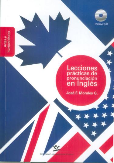 Lecciones prácticas de pronunciación en inglés. Incluye CD