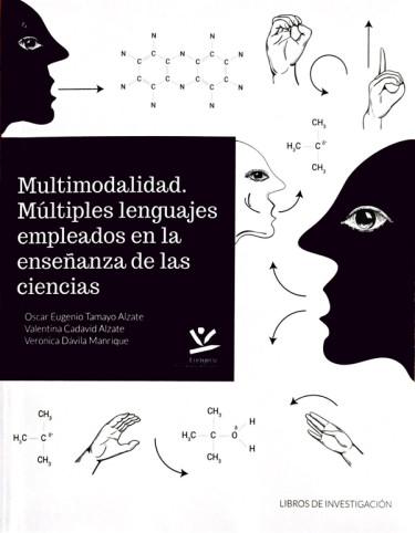 Multimodalidad. Múltiples lenguajes empleados en la enseñanza de las ciencias