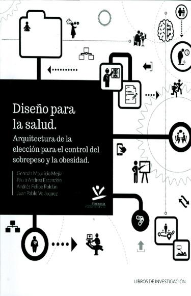 Diseño para la salud. Arquitectura de la elección para el control del sobrepeso y la obesidad