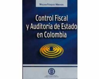 Control Fiscal y auditoría del Estado en Colombia