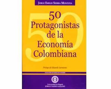50 Protagonistas de la Economía Colombiana