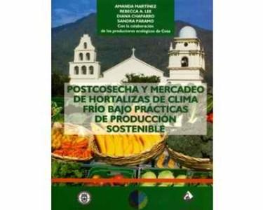 Postcosecha y mercadeo de hortalizas de clima frío bajo prácticas de producción sostenible