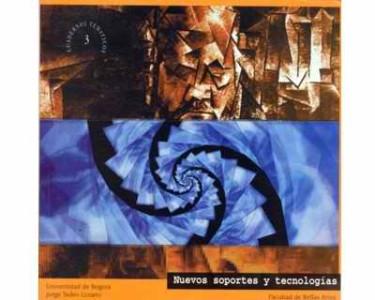 Nuevos soportes y tecnologías (Cuaderno temático No. 3)