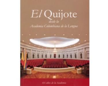 El Quijote desde la Academia Colombiana de la Lengua